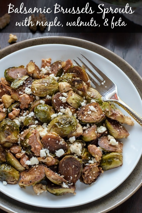Balsamic Brussel Sprouts with Maple, Walnuts and Feta
