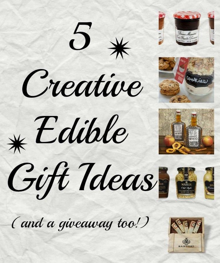 5 Creative Edible Gift Ideas
