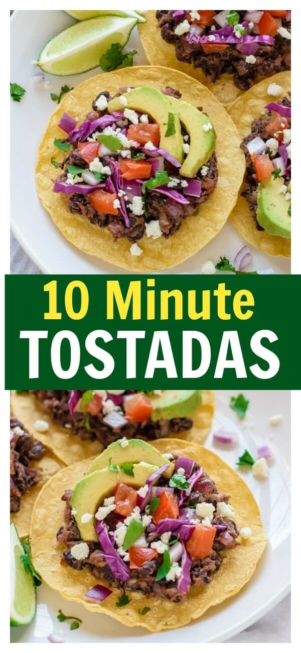 10 Minute Tostadas. The ultimate quick and healthy dinner recipe!