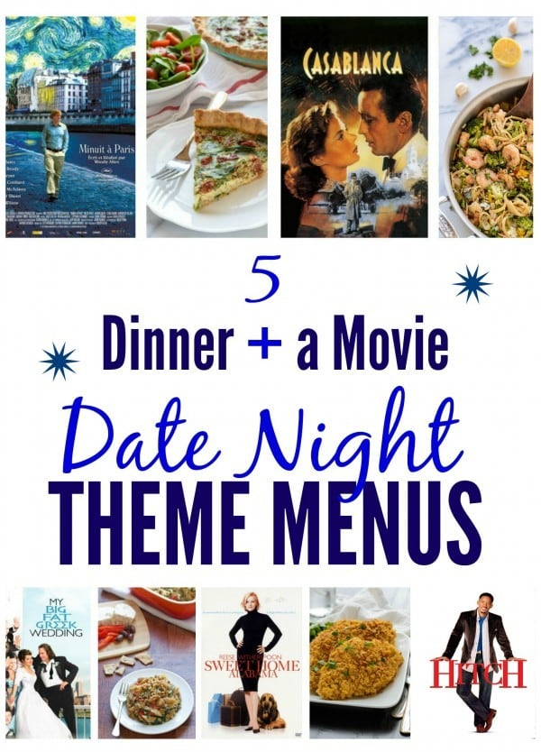 5 Dinner And A Movie Date Night Theme Menus Well Plated By Erin