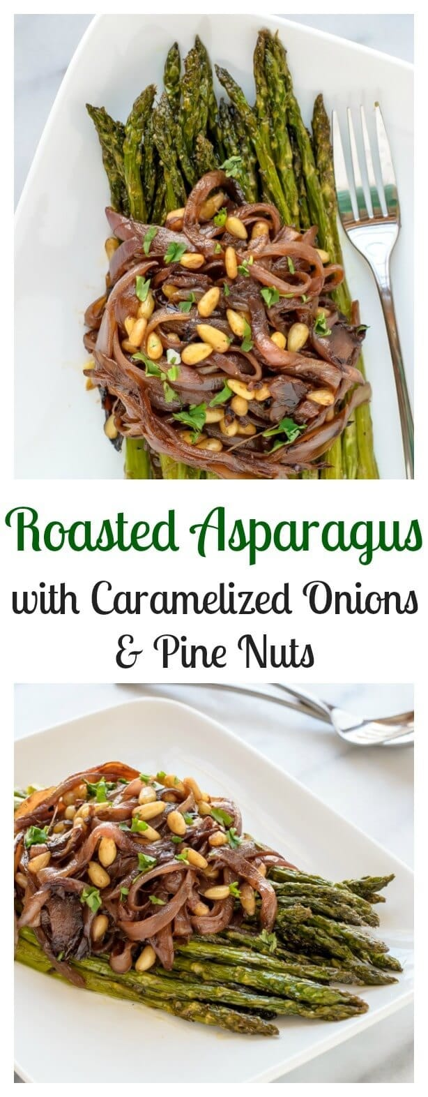 Roasted Asparagus with Caramelized Onions and Pine Nuts. An easy elegant spring side dish!