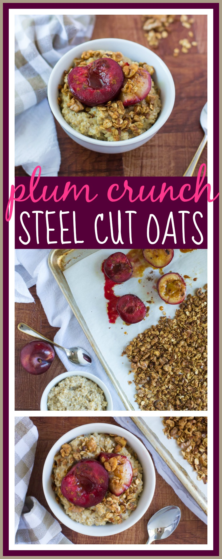 Plum Crunch Steel Cut Oats // Well-Plated