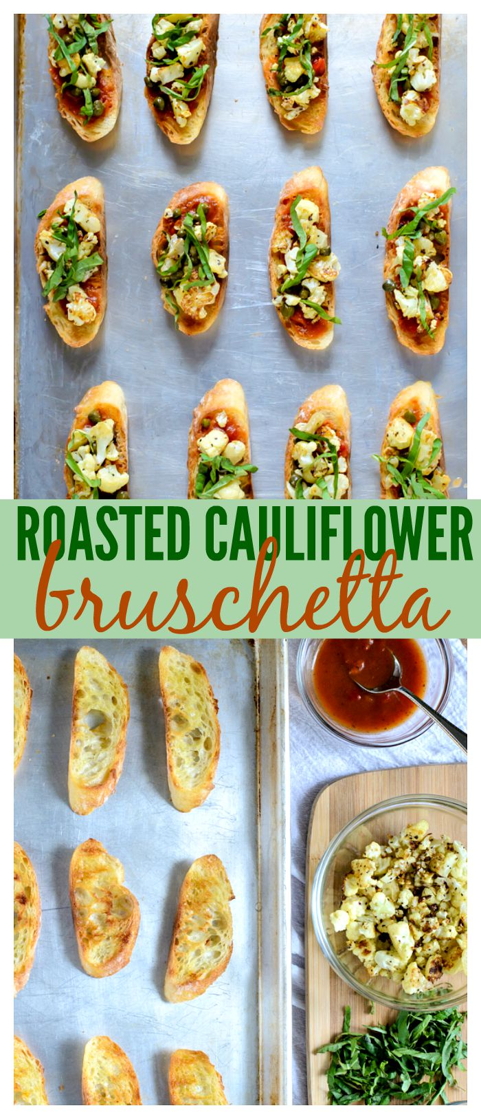 Roasted Cauliflower Bruschetta // Well-Plated