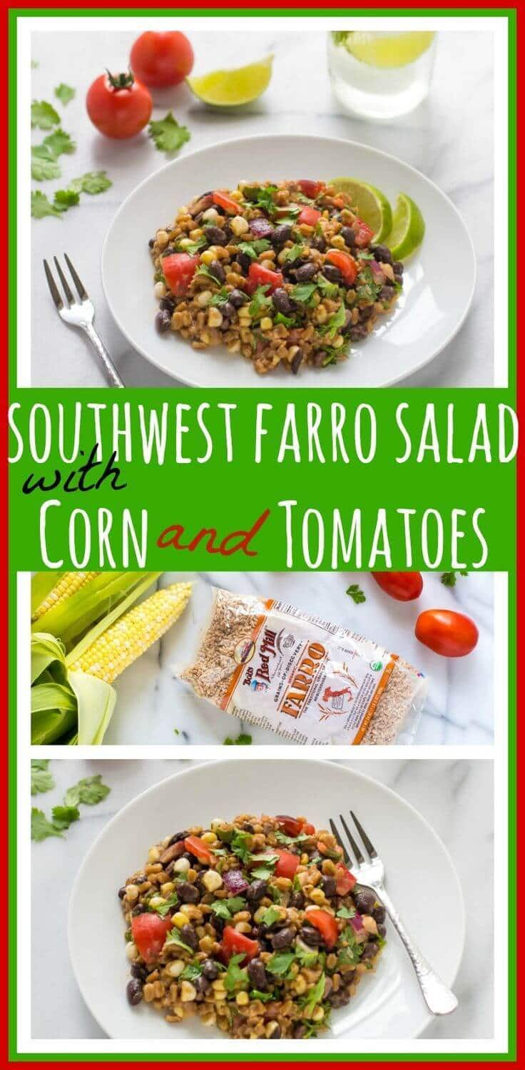 Southwest Farro Salad with Corn and Tomatoes // Well-Plated