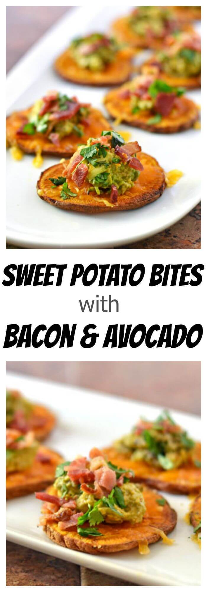 Sweet Potato Bites with Avocado and Bacon