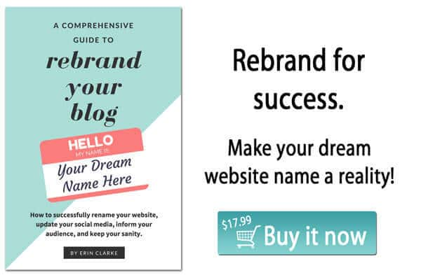 Everything you need to know to change the name of your blog or website! How to Rebrand your Blog.