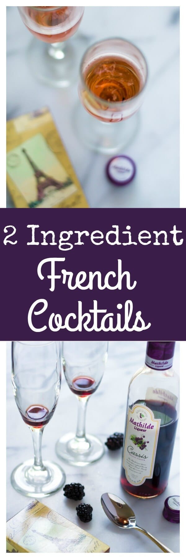 2 Ingredient French Cocktails. A timeless cocktail in honor of the Eternal City!