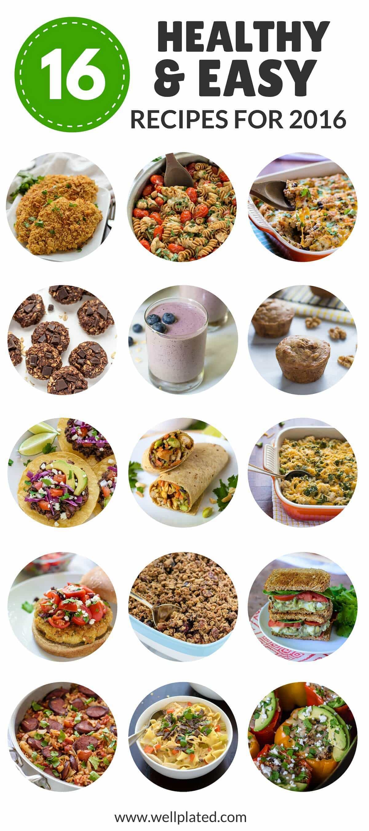 16 easy healthy recipes to try in 2016 | well plated by erin
