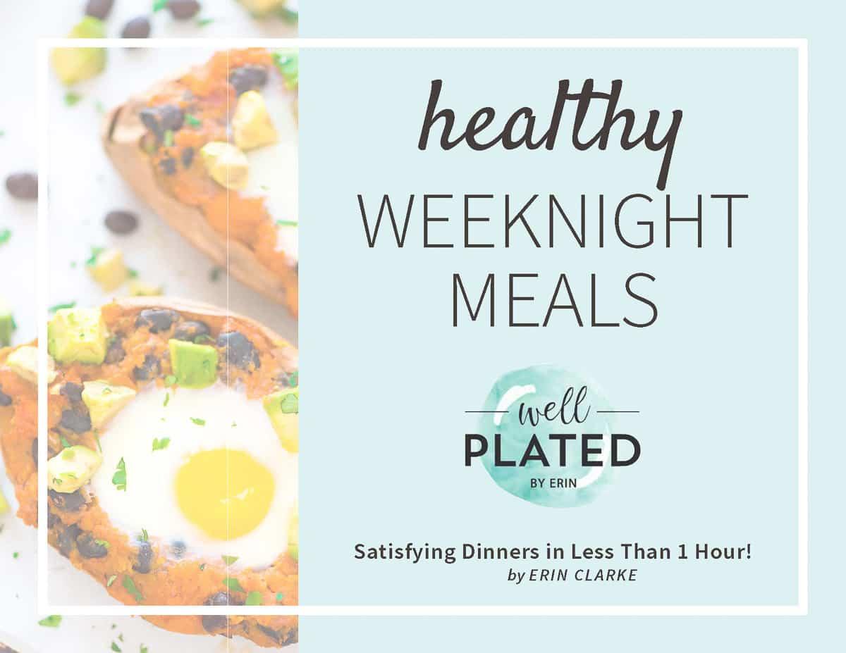 FREE E-Cookbook! 10 Healthy Weeknight Dinners