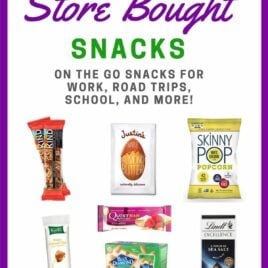 Healthy store bought snacks for when you are on the go! Perfect for kids, work, and road trips. High protein options that will keep you full and help you stick with your diet, even when you are busy or traveling. @wellplated