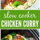 titled photo collage - Slow Cooker Chicken Curry
