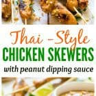 titled photo collage - Thai-Style Chicken Satay Skewers with Peanut Dipping Sauce