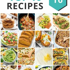 Erin's Top 16 Recipes of 2016. Favorite recipes to love all year long! wellplated.com | @wellplated