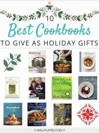 The BEST cookbooks to give as gifts. Perfect Christmas gift and holiday gift idea. List includes a great variety for both novice and experienced cooks. Truly something for everyone! From wellplated.com @wellplated