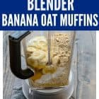 Healthier Banana Oatmeal Muffins, made in a blender! Clean eating muffins that are moist and delicious!