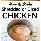 How to make shredded chicken. Use this easy method any time a recipe calls for diced or shredded chicken. Perfect for adding to chicken salad, chicken enchiladas, and more! @wellplated