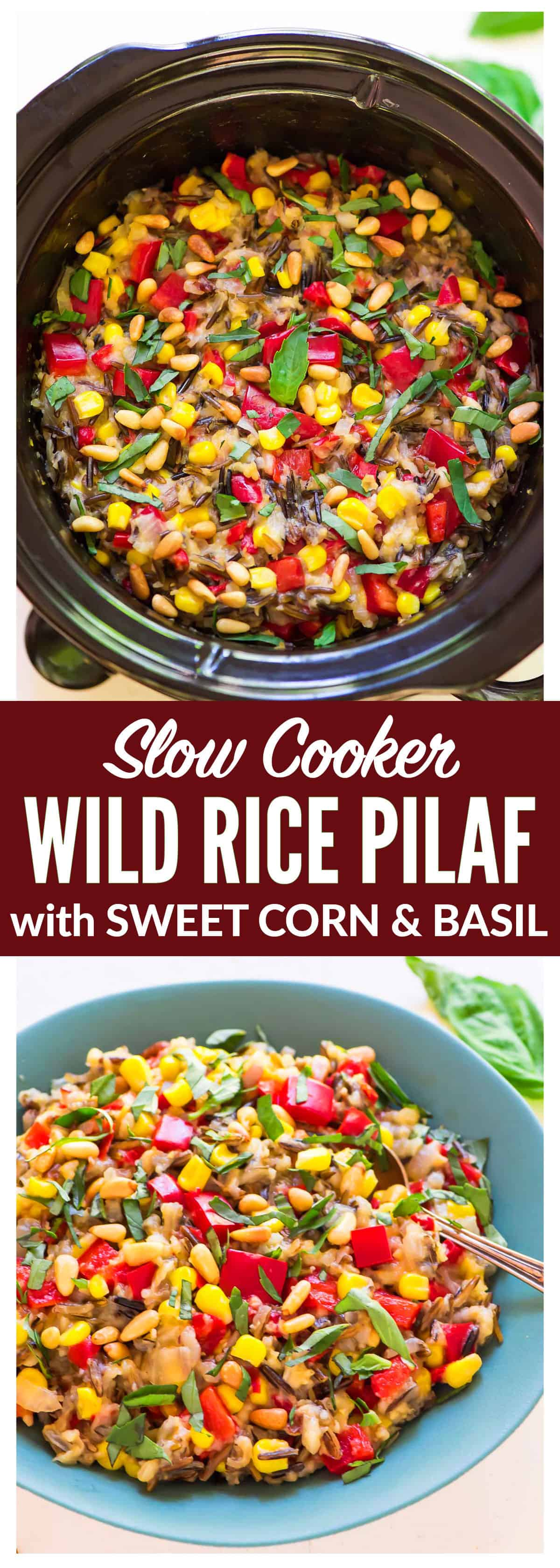 Easy Slow Cooker Wild Rice Pilaf with Sweet Corn, Basil, and Bell Peppers. One of our favorite summer side dishes! A summer spin on classic brown and wild rice pilaf that's bright, healthy, and perfect for barbecues, picnics, or anytime you don't want to turn on the oven! Recipe at wellplated.com | @wellplated #crockpot #slowcooker #easysidedish #rice #summerrecipes