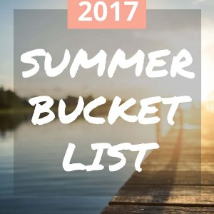 Summer Bucket List - Fun ideas for summer activities for kids, families, couples, and adults!