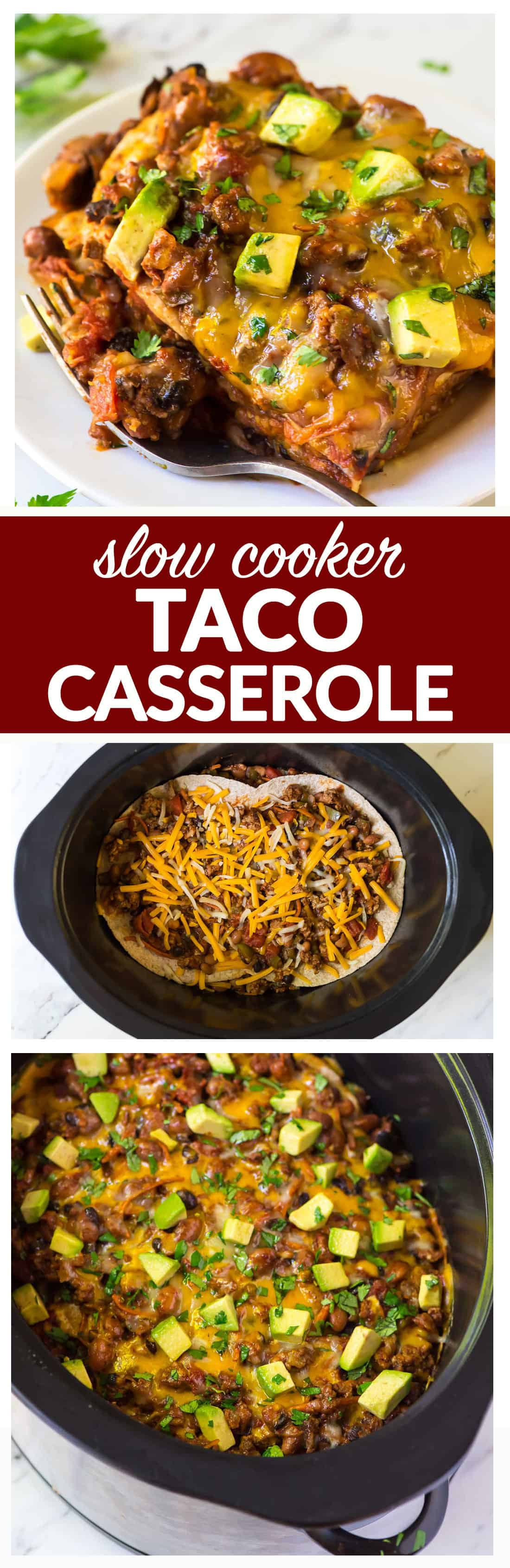 Easy Slow Cooker Taco Casserole – Layers of tortillas, cheese, beans, ground chicken or turkey, and veggies, cooked until hot, bubbly, and delicious! Mexican lasagna made in a slow cooker is an easy weeknight dinner, one of the best crock pot recipes for Taco Tuesdays, and it's a healthy recipe! #slowcooker #crockpot #Mexicanrecipes #tacos #casserole