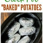 Crock Pot Baked Potatoes recipe — the easiest way to bake a potato is in your slow cooker! Easy method with no clean up. Great for weeknight dinners or to feed a crowd.
