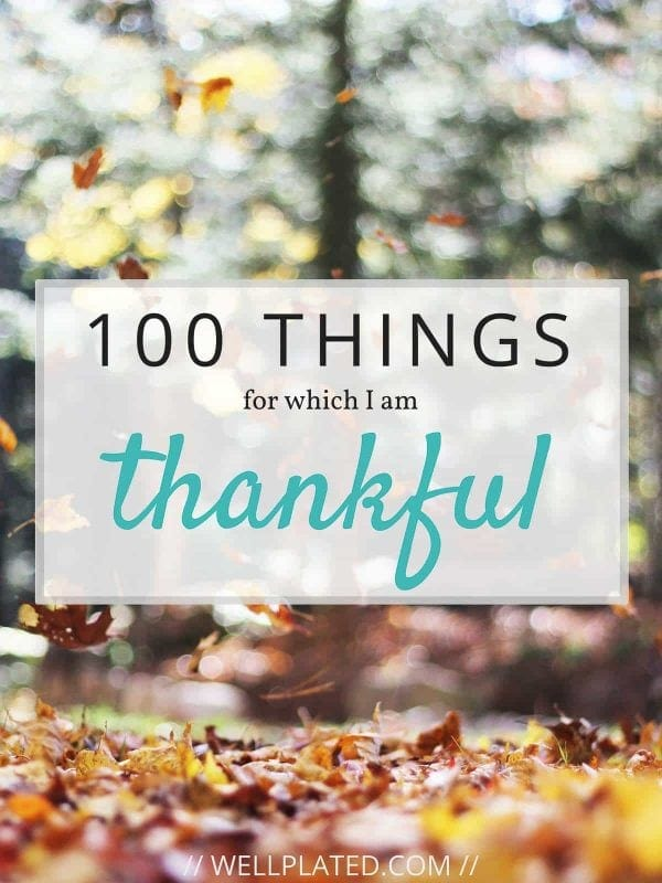 b445c280d33 100 Things to Be Thankful For - with blessings large and small