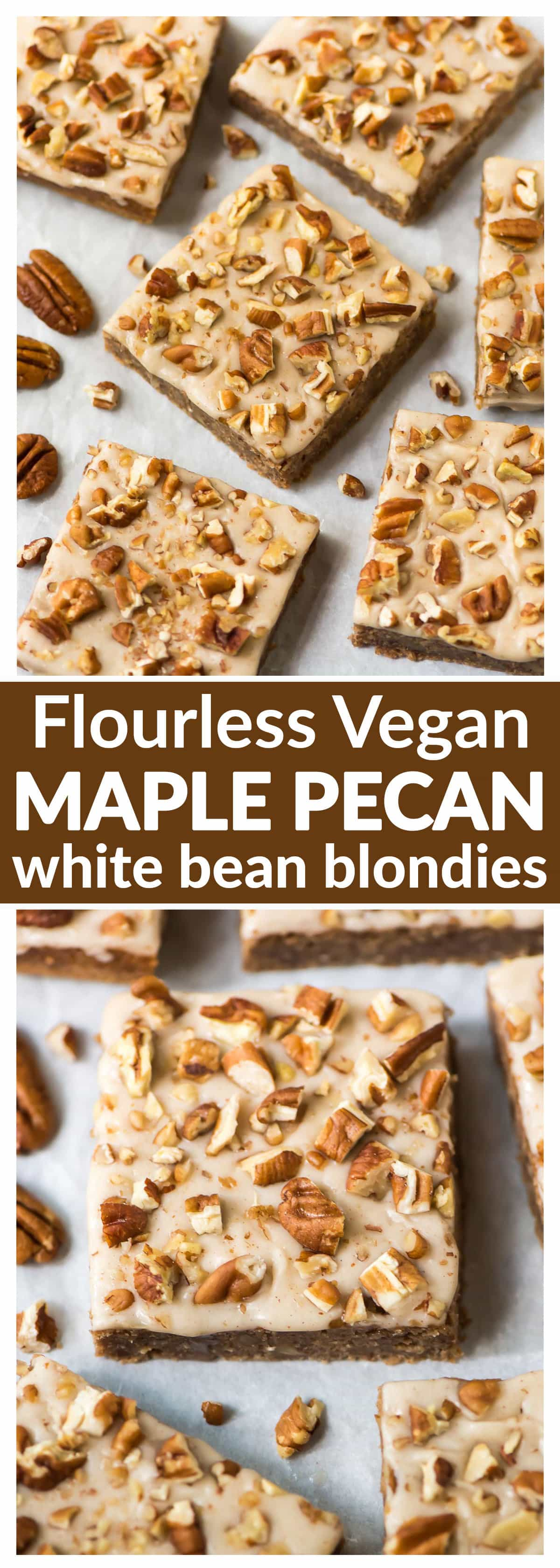 Soft and chewy Flourless Vegan Maple Pecan Blondies. Secretly healthy and made with white beans or chickpeas, maple syrup, oats, and coconut oil. SNO butter, gluten free and absolutely delicious!