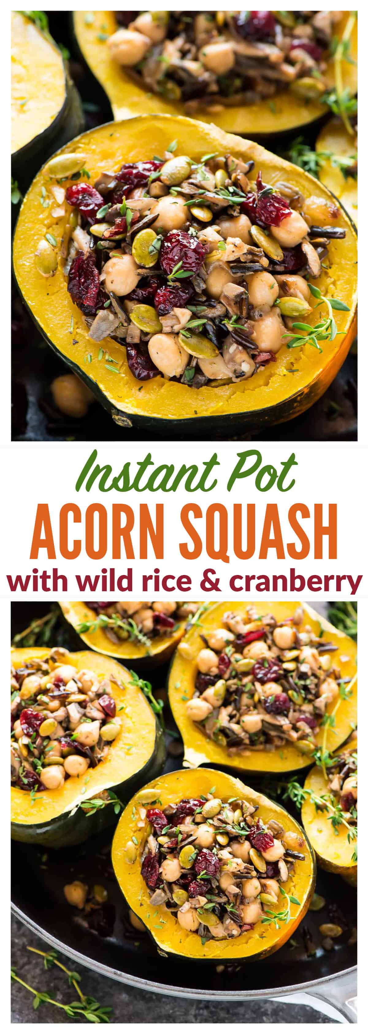 Instant Pot Stuffed Acorn Squash with Wild Rice, Cranberry, Mushroom and Chickpeas. A healthy, filling vegetarian or vegan meal that's so easy and delicious! {vegan, gluten free}