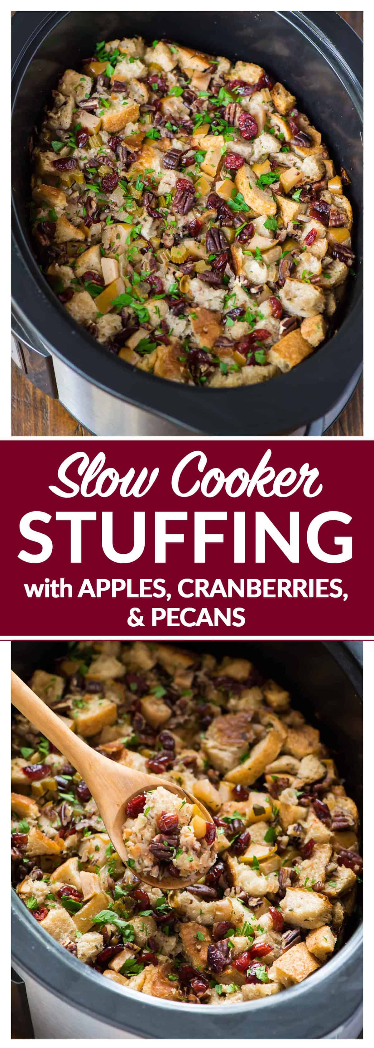 Incredible Slow Cooker Stuffing with Apples, Cranberries, and Pecans. Easy crockpot method that frees up the oven on Thanksgiving. Keep vegetarian or add chicken sausage or mushrooms. #thanksgiving #stuffing #slowcooker #crockpot