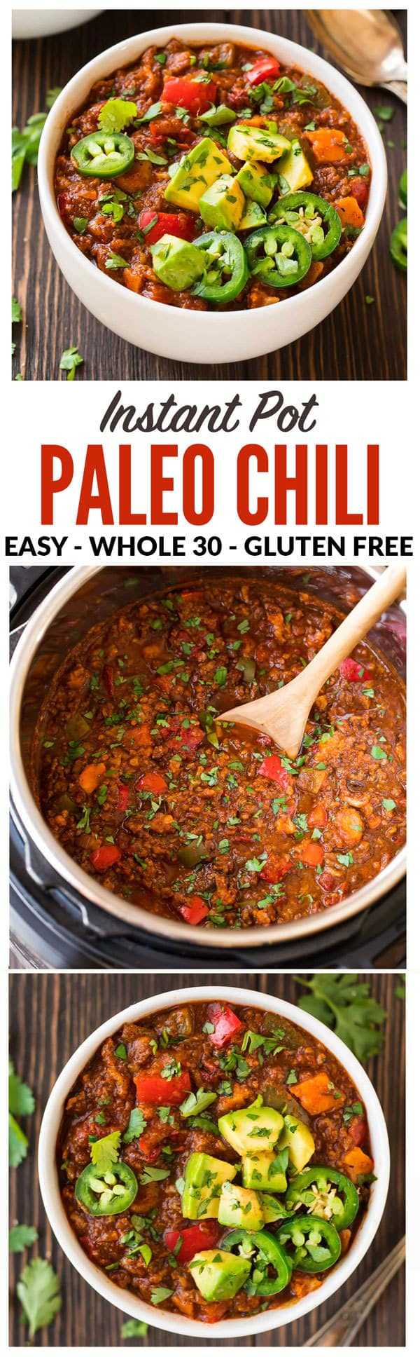 The BEST Paleo Chili, made quick and easy in the Instant Pot! With ground beef or turkey, sweet potato, no beans, and fresh veggies, this healthy chili recipe is Whole 30 and Paleo-compliant, low carb, and absolutely delicious! If you do not have an Instapot, recipe includes crockpot and stovetop method. #paleo #whole30 #instantpot #healthy