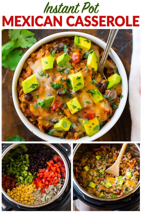 Instant Pot Mexican Casserole. A healthy Instant Pot Mexican recipe with rice, beans, chicken or turkey, and fresh veggies. An easy pressure cooker recipe that's absolutely delicious! #instantpot #pressurecooker #mexican #chicken #casserole #easy #healthy #onepot