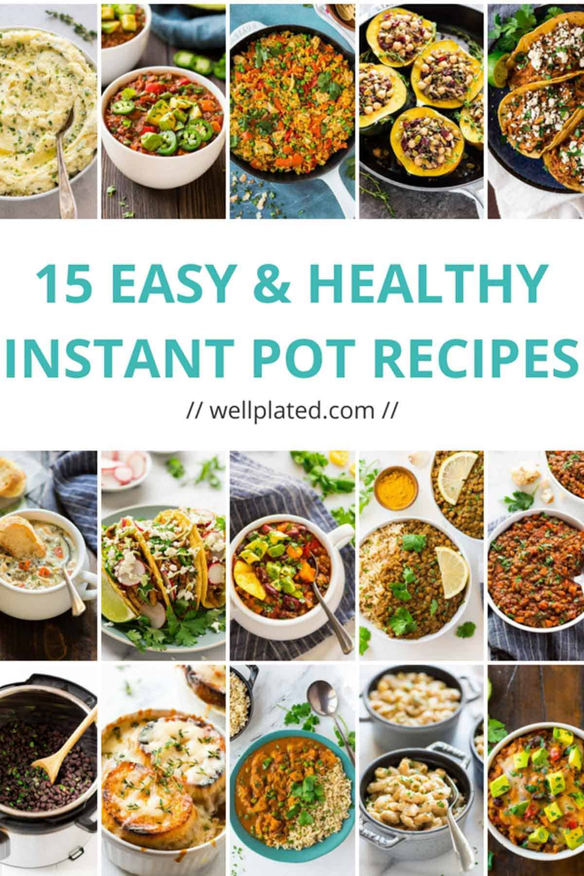 15 of the BEST Healthy Instant Pot recipes! Easy, family friendly recipe collection for the pressure cooker. List includes Instant Pot chicken recipes, to Instant Pot vegetarian recipes, to Instant Pot stews, to Instant Pot Indian recipes, to sides and more! This list has something for everyone. #wellplated #instantpot #pressurecooker