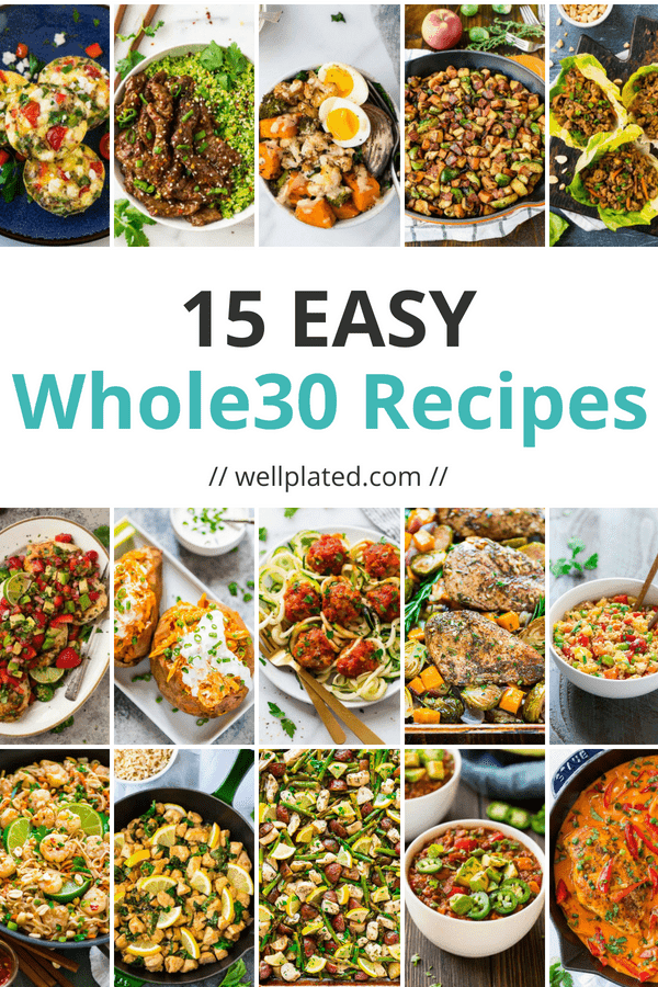 Easy, healthy Whole30 recipes for every meal! Includes Whole30 breakfasts, Whole30 vegetarian recipes, Whole30 dinners, chicken recipes, one pan meals, slow cooker and more!