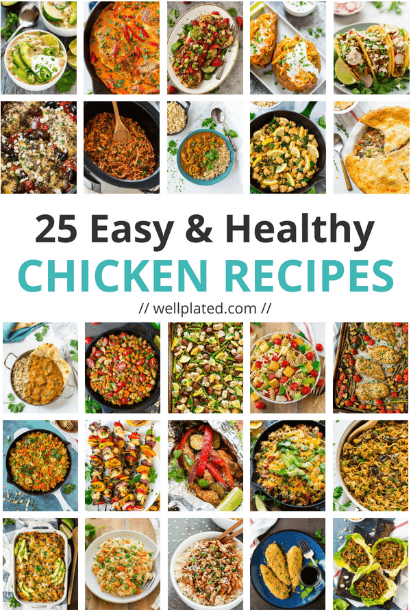 25 easy and healthy chicken recipes well plated by erin 25 easy and healthy chicken dinner recipes includes crockpot chicken recipes one pan meals forumfinder Image collections