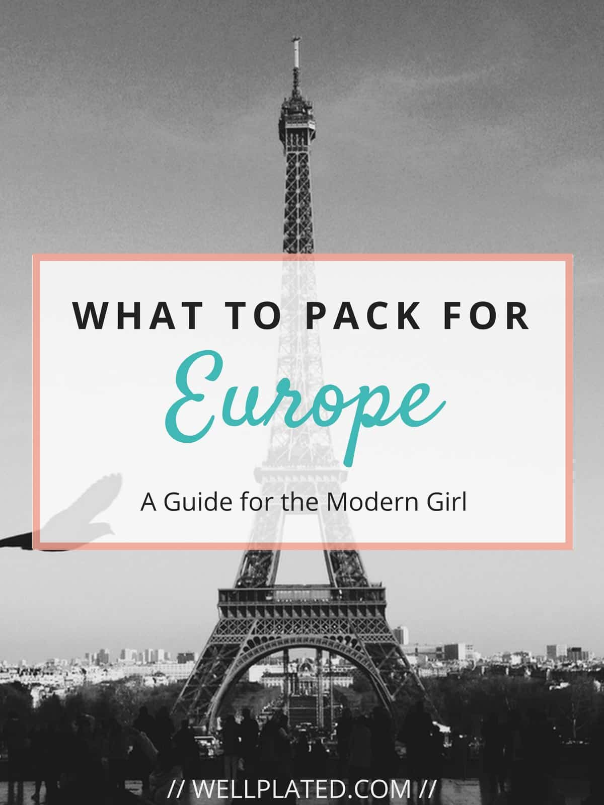 What to Pack for Europe - Including essential electronics, how to plan what to wear, what to bring on a long plane ride, and more! Whether planning what to bring on a 10 day Europe trip, a 2 week Europe trip, or longer, this guide has all of the information you need for how to pack abroad. #wellplated #europe #packing #travel