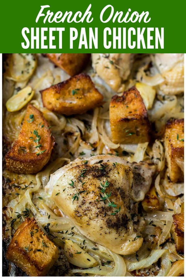 Easy French Onion Chicken. A healthy, one pan sheet pan chicken dinner with crispy, buttery bread, caramelized onions, and juicy chicken breasts or thighs, all baked on a single pan. Tastes like French onion soup, but so much less work! #wellplated #sheetpan #easy #healthy #chicken