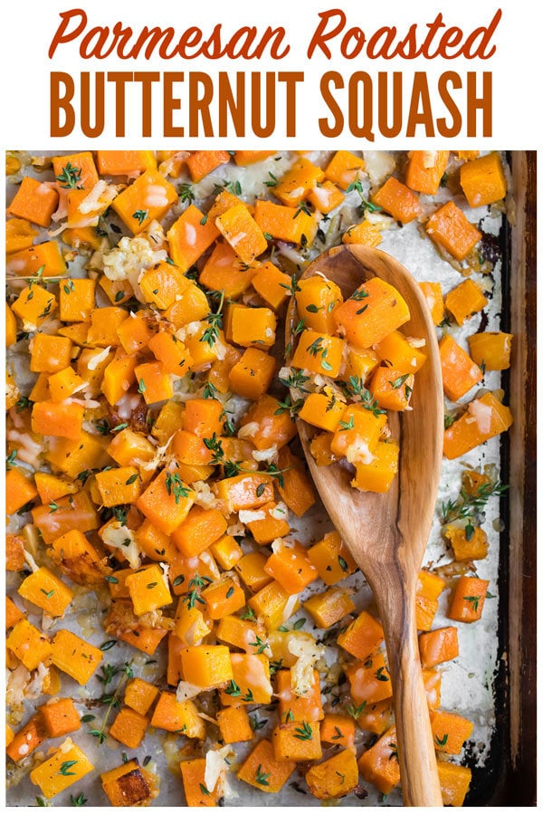 Easy Roasted Butternut Squash with Parmesan and Garlic. Simple, delicious, and gluten free, this is one of the best butternut squash recipes and a great way to get your veggies! #wellplated #roastedbutternutsquash #healthy