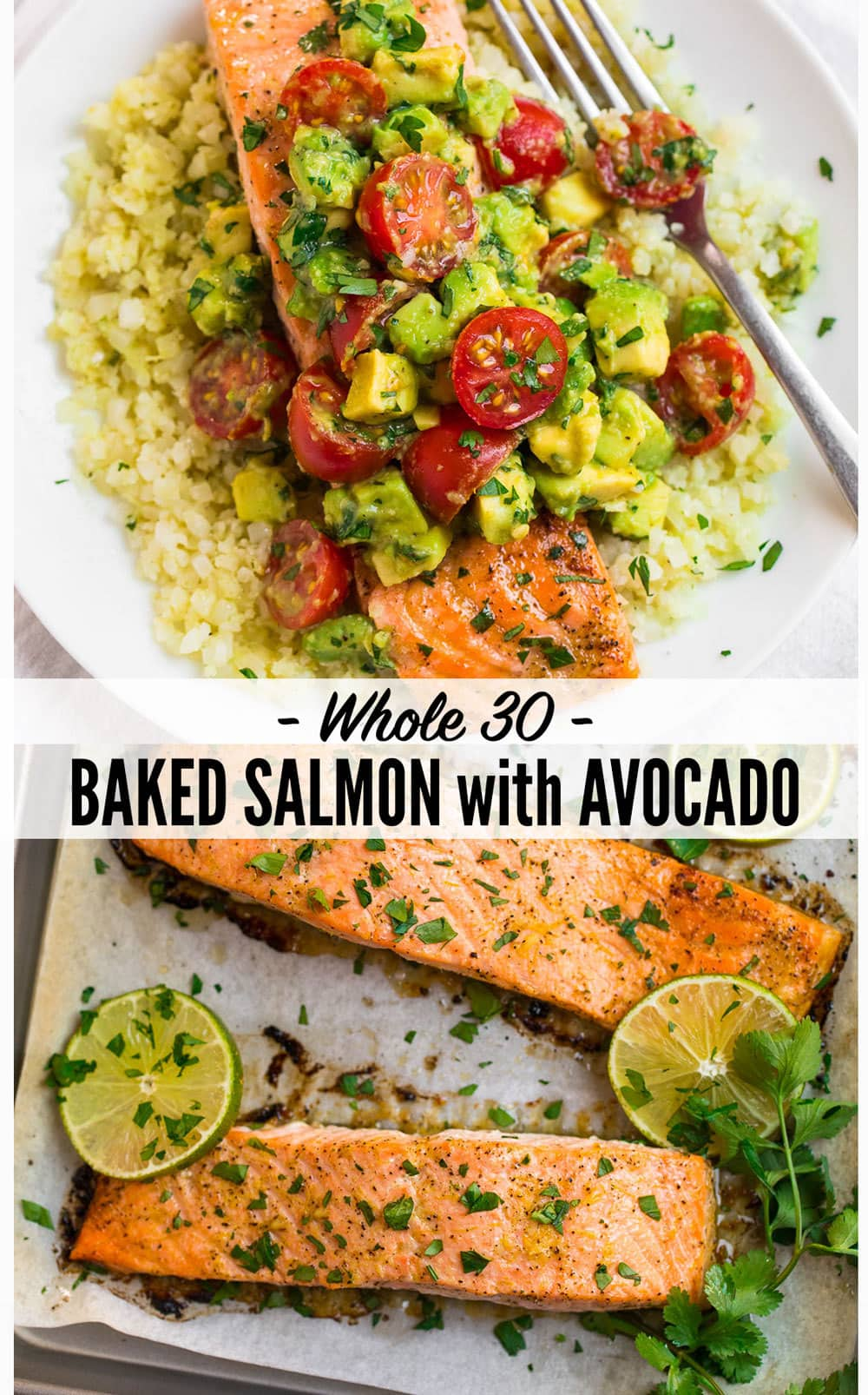 Baked Whole30 Salmon with Creamy Avocado Sauce. Tender and flakey with the most delicious cilantro lime flavors, this easy salmon recipe is perfect for quick, healthy dinners, even if you aren't following a Whole30 diet and is paleo and gluten free too! #wellplated #whole30 #salmon