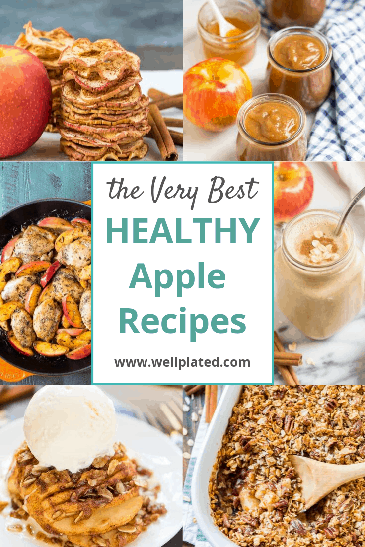 The BEST healthy apple recipes for breakfast, dessert, dinner, or a snack