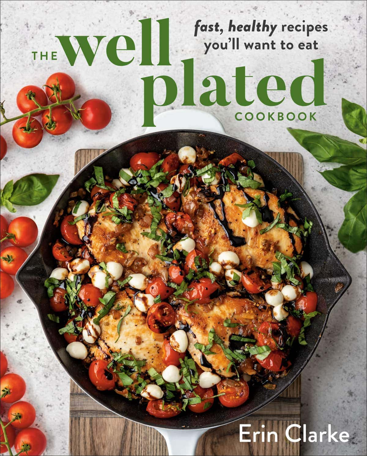 The Cover of the Well Plated Cookbook